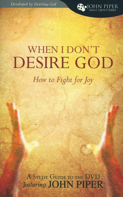 John Piper-When I Don't Desire God-Study Guide-