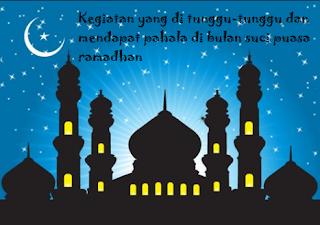 Kegiatan yang mendapat pahala di bulan ramadhan