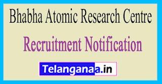 Bhabha Atomic Research Centre BARC Recruitment Notification 2017