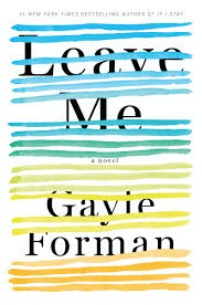 https://www.goodreads.com/book/show/28110865-leave-me?from_search=true