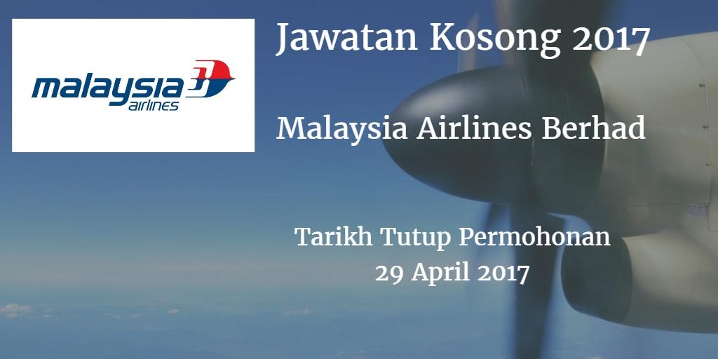 Jawatan Kosong Malaysia Airlines Berhad 29 April 2017