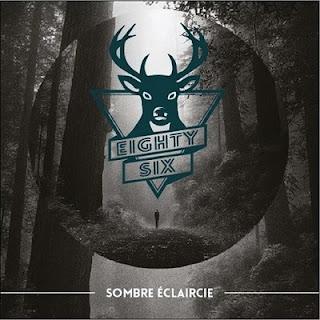 Eighty Six - Sombre Eclaircie (2016)