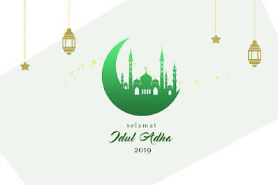Selamat Hari Raya Idul Adha 1440 H / Tahun 2019