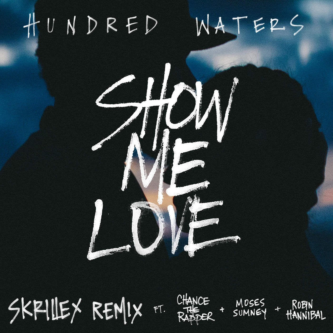 Hundred Waters - Show Me Love (feat. Chance The Rapper, Moses Sumney & Robin Hannibal) [Skrillex Remix] - Single Cover