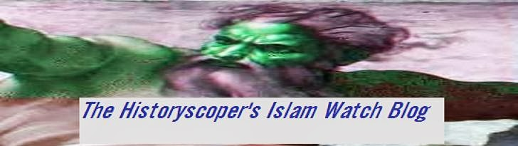 The Historyscoper's Islam Watch Blog