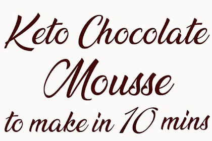 Keto Chocolate Mousse To Make In 10 Mins.