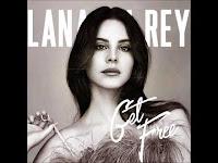 Lana del rey, Get Free