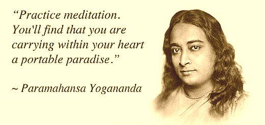 Practice Meditation - Yogananda Paramahansa