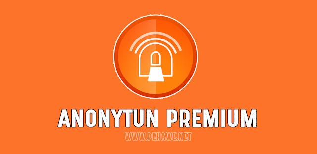 AnonyTun Pro Premium v3.5 Apk Terbaru