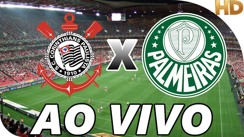Assistir Corinthians x Palmeiras Ao Vivo
