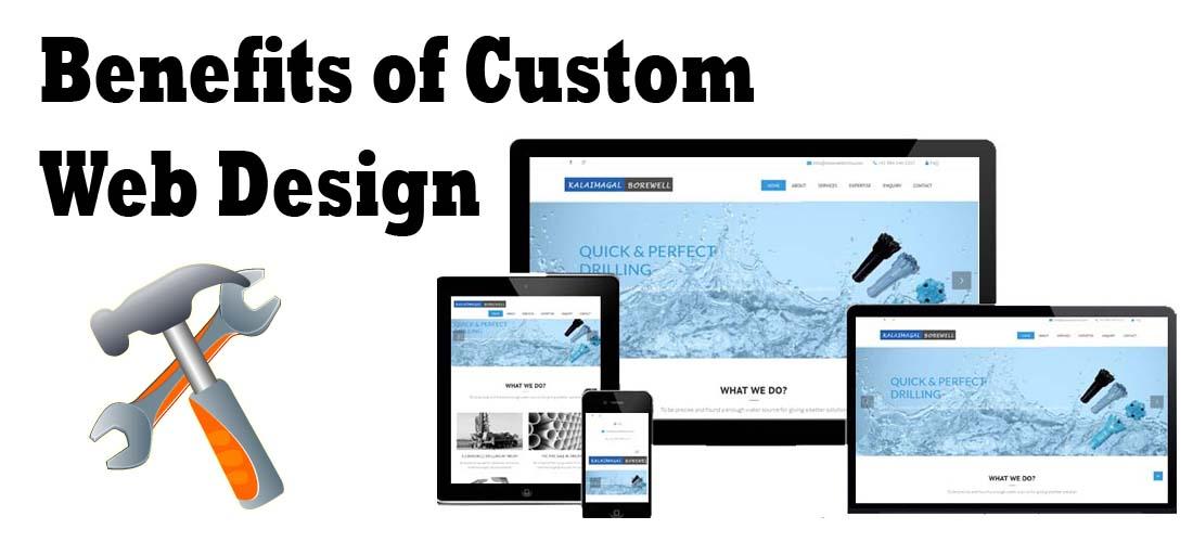 Benefits of custom website design best web development for Custom design services