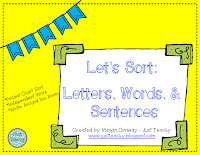 Let's Sort: Letters, Words & Sentences,  www.JustTeachy.blogspot.com