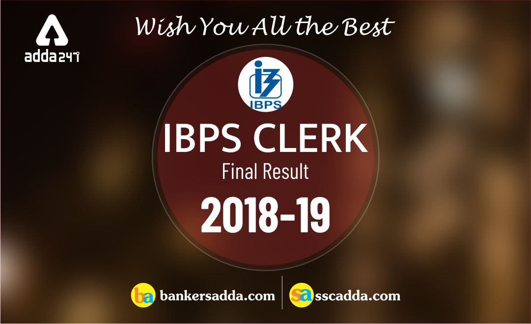 IBPS Clerk Mains (Final) Cut-Off 2018-19: Check Here