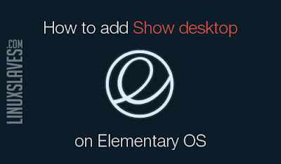 Show Desktop in Elementary OS