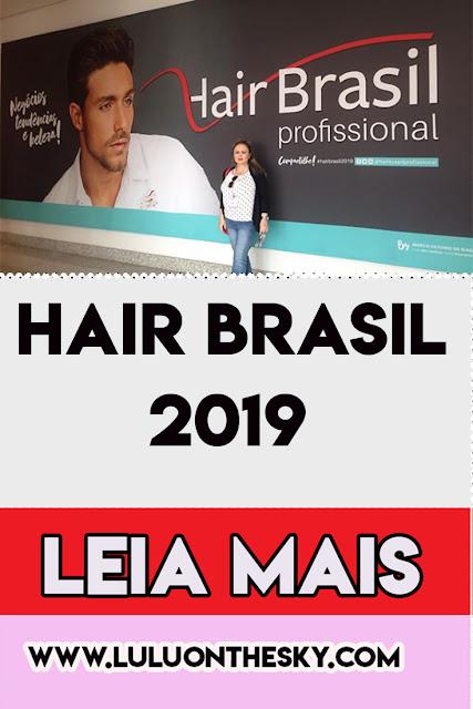 O que eu achei da Hair Brasil 2019