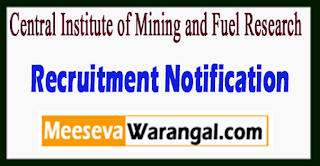CIMFR Central Institute of Mining and Fuel Research Recruitment Notification 2017 Last Date 29-06-2017