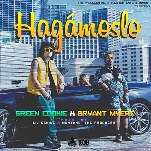 http://www.pow3rsound.com/2018/03/green-cookie-ft-bryant-myers-hagamoslo.html