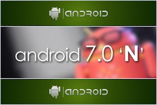 Android 7.0 N'in yeni görüntüleri sızdı!