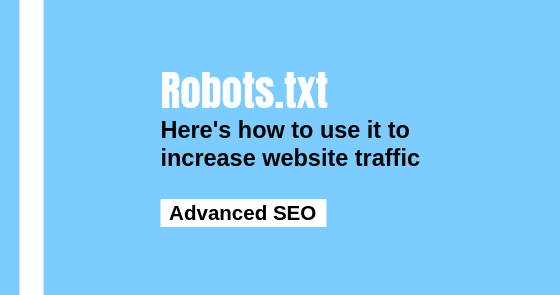 Robots.txt For SEO: How (And Why) You Must Use It - Spell Out Marketing