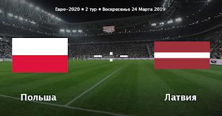 Польша – Латвия смотреть онлайн бесплатно 24 марта 2019 прямая трансляция в 22:45 МСК.