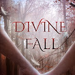 Divine Fall by Kathryn Knight