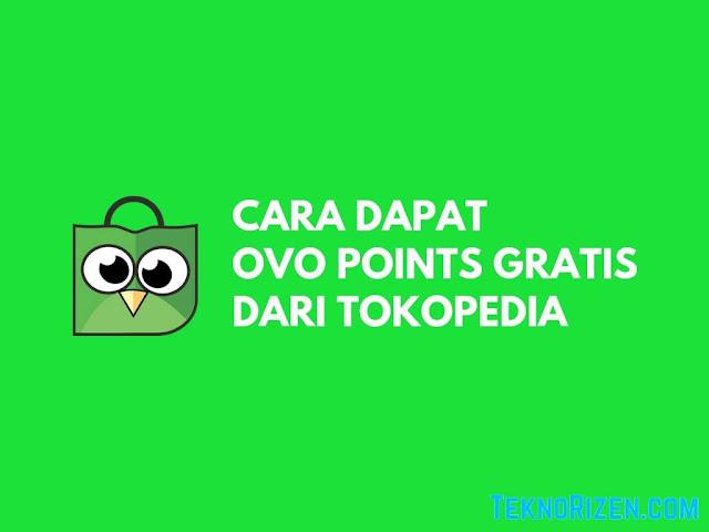 Cara Mendapatkan OVO Points Gratis dari Tokopedia