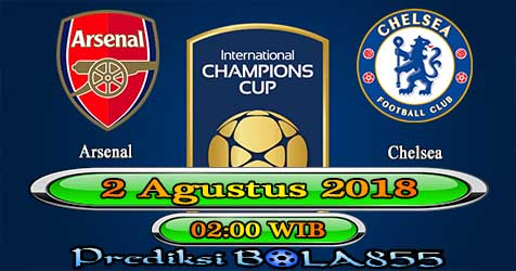 Prediksi Bola855 Arsenal vs Chelsea 2 Agustus 2018