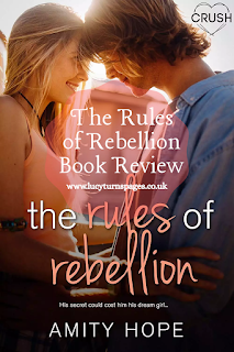 book reviews, ya contemporary, ya romance, book review, the rules of rebellion, amity hope