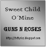 Sweet Child O´Mine | Guns N Roses