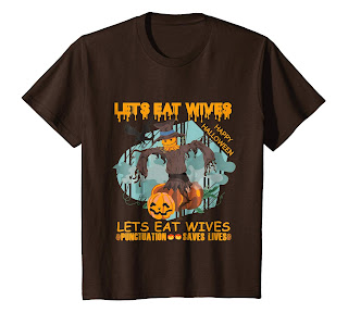 Halloween Let's Eat Wives T-Shirt Punctuation Save Lives