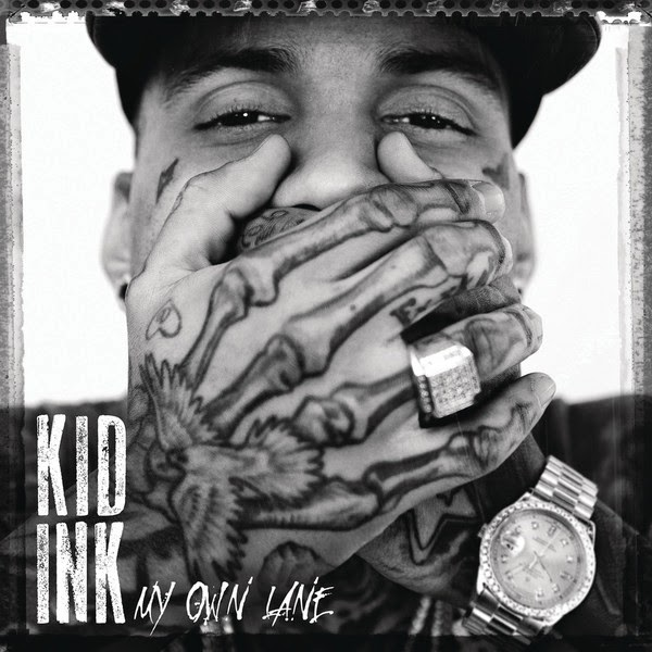 Kid Ink - My Own Lane Cover