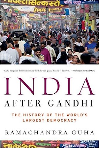 India After Gandhi – Ramchandra Guha