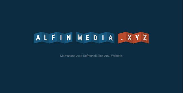 Memasang Fungsi Auto Refresh di Blog