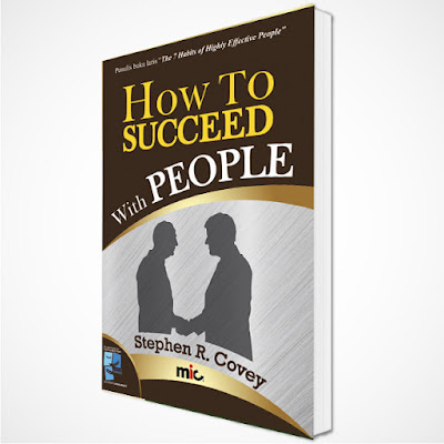 How To Succeed With People | Stephen R. Covey