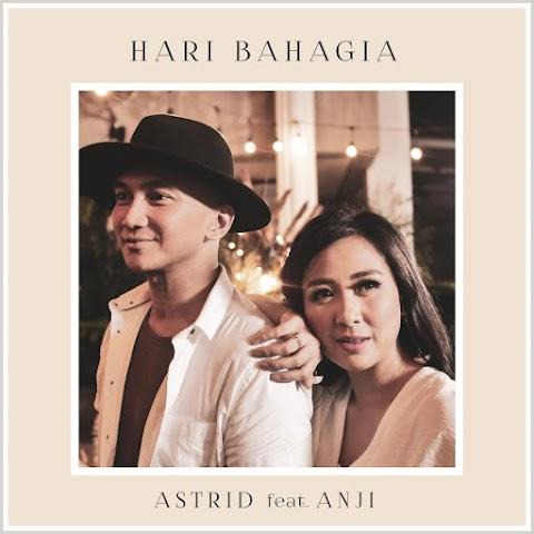 Astrid feat. Anji - Hari Bahagia MP3