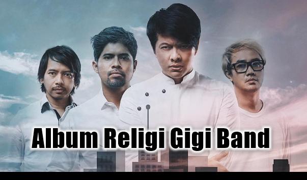 Kumpulan Lagu Gigi Mp3 Album Pintu Sorga Terlengkap Full Rar, Gigi Band, Album Religi, Lagu Pop,Kumpulan Lagu Gigi Mp3 Album Pop Religi Terbaik Full Rar