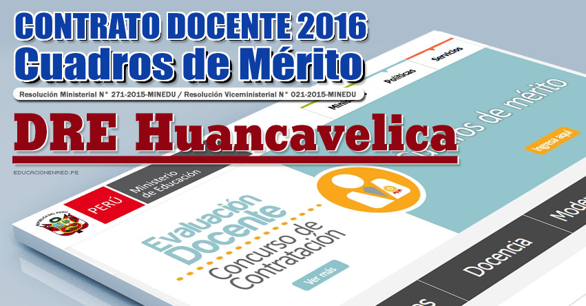 DRE Huancavelica: Cuadros de Mérito para Contrato Docente 2016 (Resultados 22 Enero) - www.drehuancavelica.gob.pe