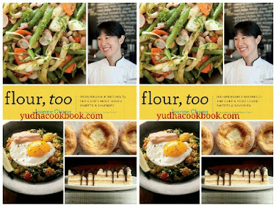 Download ebookn FLOUR, TOO by Joanne Chang : Indispensable Recipes for the Cafe's Most Loved Sweets & Savories