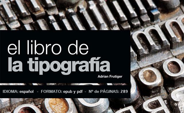 El-Libro-de-la-Tipografia-Adrian-Frutiger-epub-y-pdf-by-Saltaalavista-Blog