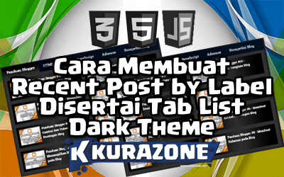 Cara Membuat Recent Post by Label Disertai Tab List - Dark Theme