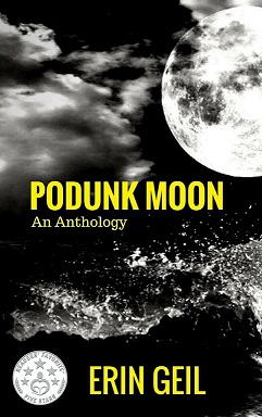 podunk-moon, erin-geil, poetry, anthology