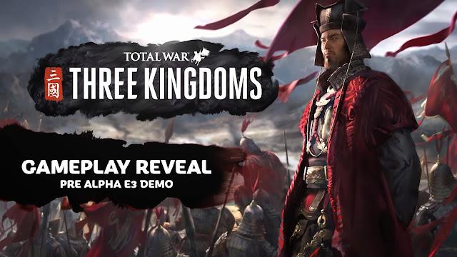 Gameplay แรกของเกม สามก๊ก Total War : THREE KINGDOMS