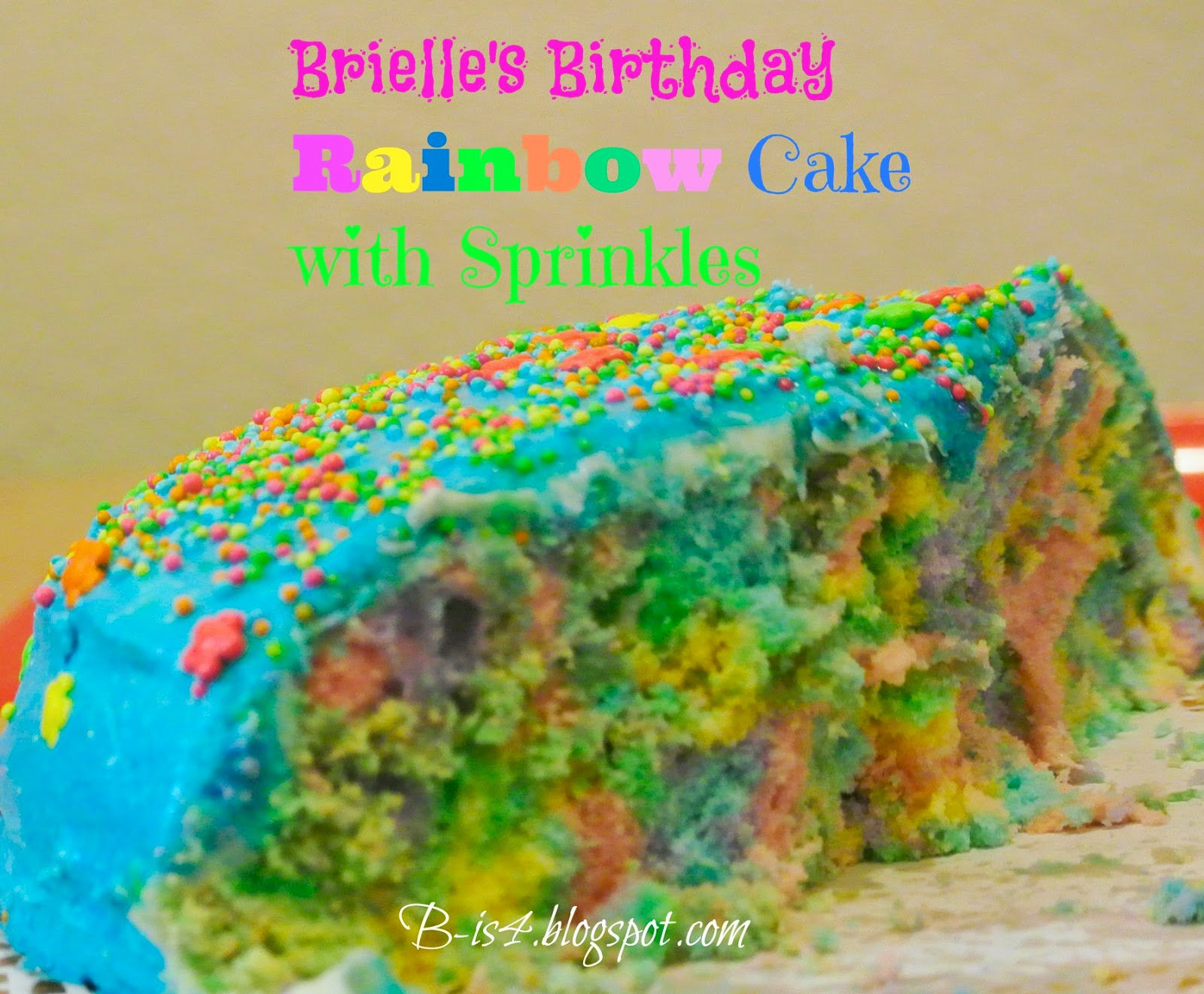 http://b-is4.blogspot.com/2014/10/birthday-rainbow-cake-with-sprinkles.html