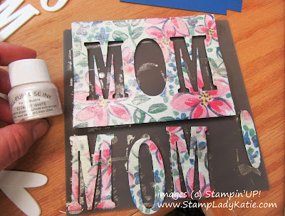 Mother's Day Card made with Stampin'UP!'s Large Letters Alphabet Dies painted with Shimmer Paint