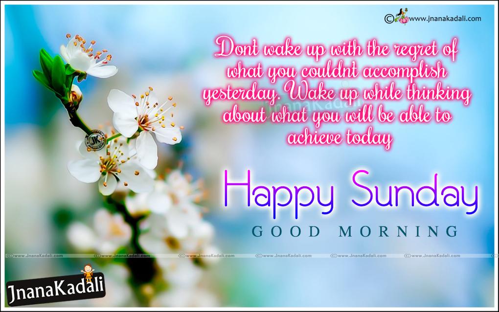 Good Morning Life Success Inspirational Quotes Happy Sunday