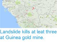 http://sciencythoughts.blogspot.com/2017/07/landslide-kills-at-leat-three-at-guinea.html