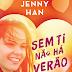 """A Sair do Forno: """"Sem ti não há verão"""" de Jenny Han"""