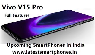 Vivo v15 pro   Upcoming SmartPhones   Vivo v15 pro, vivo, #latestsmartphones,