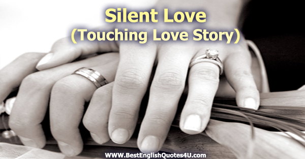Silent Love Quotes In English Love Quotes Everyday