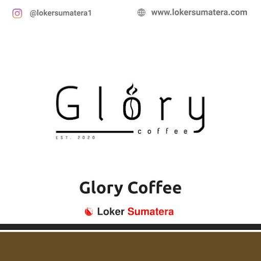 Lowongan Kerja Medan, Glory Coffee Juli 2021